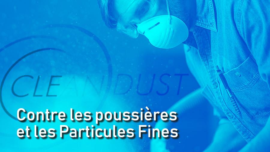 Contre les poussières et les Particules Fines